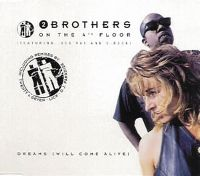 Cover 2 Brothers On The 4th Floor feat. Des'Ray And D-Rock - Dreams (Will Come Alive)