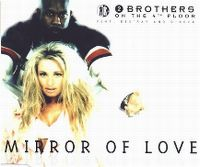 Cover 2 Brothers On The 4th Floor feat. Des'ray And D-Rock - Mirror Of Love