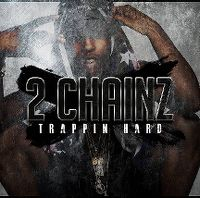 Cover 2 Chainz - Trappin Hard