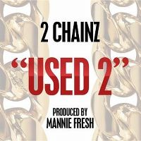 Cover 2 Chainz - Used 2