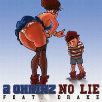 Cover 2 Chainz feat. Drake - No Lie