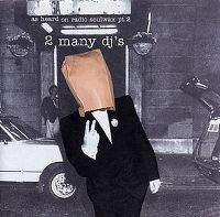 Cover 2 Many DJ's - As Heard On Radio Soulwax Pt. 2