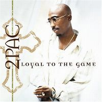 Cover 2 Pac - Loyal To The Game