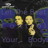 Cover 2 Unlimited - Let The Beat Control Your Body
