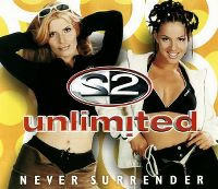 Cover 2 Unlimited - Never Surrender