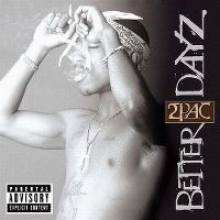 Cover 2Pac - Better Dayz