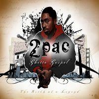 Cover 2Pac - Ghetto Gospel - The Birth Of A Legend