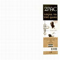 Cover 2Pac - Loyal To The Game