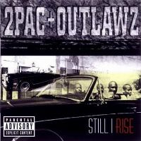 Cover 2Pac + Outlawz - Still I Rise