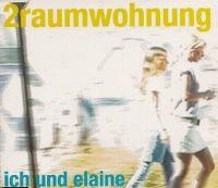 Cover 2raumwohnung - Ich und Elaine