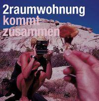Cover 2raumwohnung - Kommt zusammen