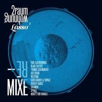 Cover 2raumwohnung - Lasso - Remixe
