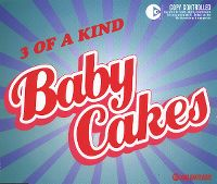 Cover 3 Of A Kind - Baby Cakes