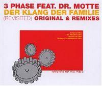 Cover 3 Phase feat. Dr. Motte - Der Klang der Familie