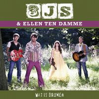 Cover 3js & Ellen ten Damme - Wat is dromen