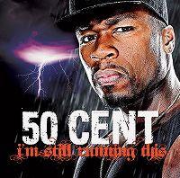 Cover 50 Cent - I'm Still Running This