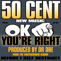 Cover 50 Cent - OK, You're Right
