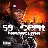 Cover 50 Cent - Respect Me