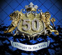 Cover 50 Cent - Straight To The Bank