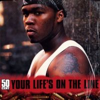 Cover 50 Cent - Your Life's On The Line