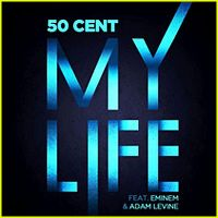 Cover 50 Cent feat. Eminem & Adam Levine - My Life