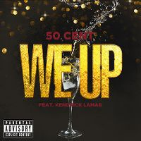 Cover 50 Cent feat. Kendrick Lamar - We Up