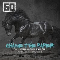 Cover 50 Cent feat. Prodigy, Kidd Kidd & Styles P - Chase The Paper