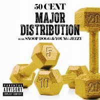 Cover 50 Cent feat. Snoop Dogg & Young Jeezy - Major Distribution
