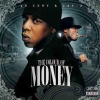 Cover 50 Cent & Jay-Z - The Colour Of Money