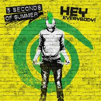 Cover 5 Seconds Of Summer - Hey Everybody!