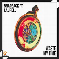 Cover 5napback feat. Laurell - Waste My Time