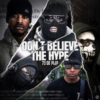 Cover 73 De Pijp - Don't Believe The Hype
