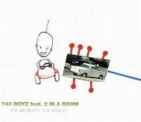 Cover 740 Boyz feat. 2 In A Room - Shimmy Shake
