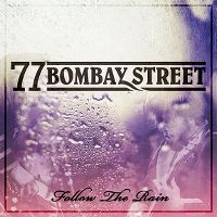 Cover 77 Bombay Street - Follow The Rain