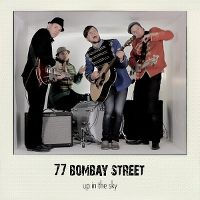 Cover 77 Bombay Street - Up In The Sky
