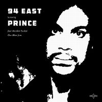 Cover 94 East feat. Prince - Just Another Sucker