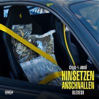 Cover Ćelo & Abdï / Olexesh - Hinsetzen anschnallen