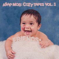 Cover A$AP MOB - Cozy Tapes Vol. 1 - Friends