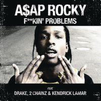 Cover A$AP Rocky feat. Drake, 2 Chainz & Kendrick Lamar - F**kin' Problems
