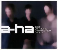 Cover a-ha - Did Anyone Approach You?