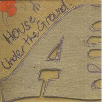 Cover A - House Under The Ground