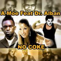 Cover A-Moe feat. Dr. Alban - No Coke