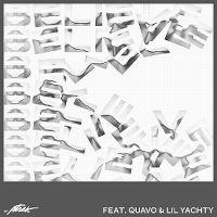 Cover A-Trak feat. Quavo & Lil Yachty - Believe