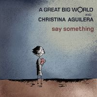 Cover A Great Big World and Christina Aguilera - Say Something