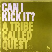 Cover A Tribe Called Quest - Can I Kick It?
