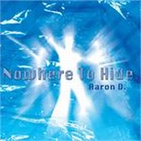 Cover Aaron D. - Nowhere To Hide