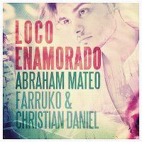 Cover Abraham Mateo, Farruko & Christian Daniel - Loco enamorado