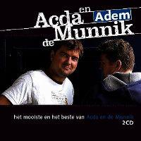 Cover Acda en de Munnik - Adem - (Het mooiste en) het beste van