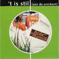 Cover Acda en de Munnik - 't Is stil (aan de overkant)