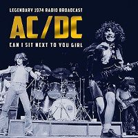 Cover AC/DC - Can I Sit Next To You Girl - Legendary 1974 Radio Broadcast